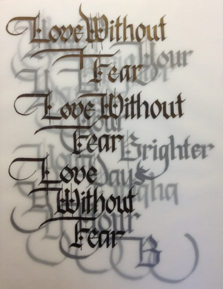 """Love Without Fear"" Calligraphy"