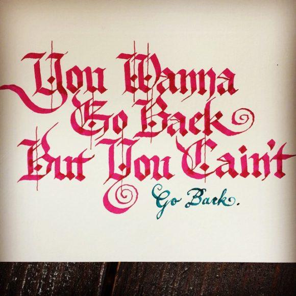 You wanna go back…