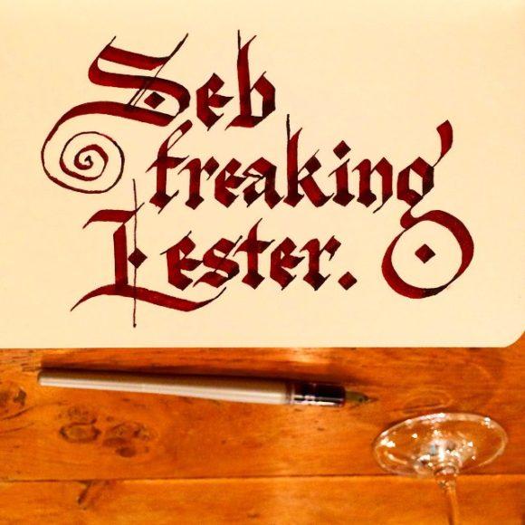 Seb freaking Lester