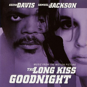 The Long Kiss Goodnight Soundtrack