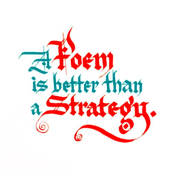 A Poem Is Better Than A Strategy