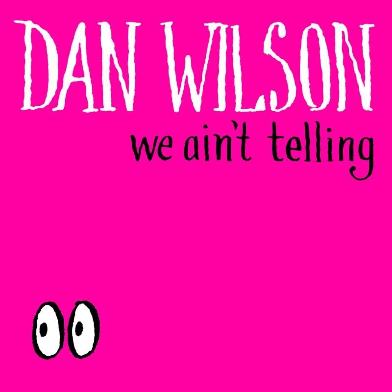 We Ain't Telling